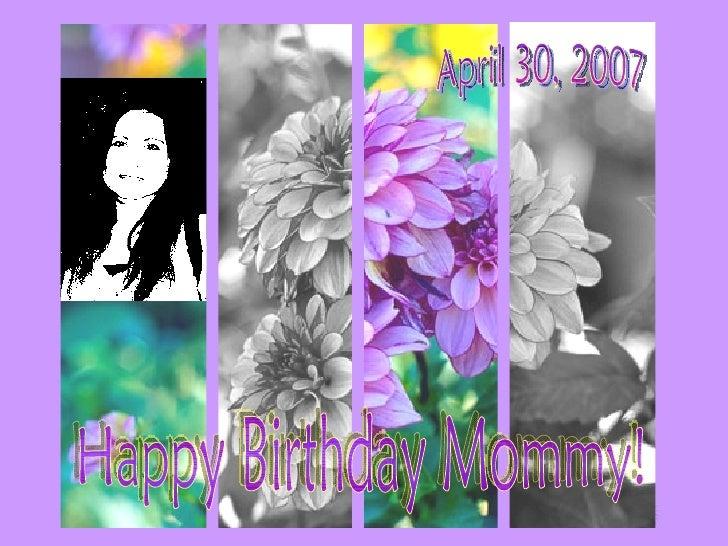 Happy Birthday Mommy! April 30, 2007