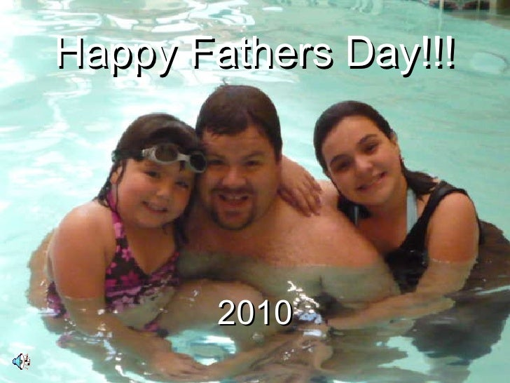 Happy Fathers Day!!! 2010