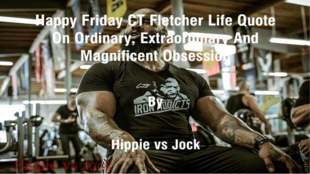 ":': i%= «:»i%appy Friday , é(-LT Fletcher Life Quoie  On Ordinary? ExtEz§ow%g  . ' .  ."" ""'—? —4'. :9 U Mggnmcenhflbsessi  ..."