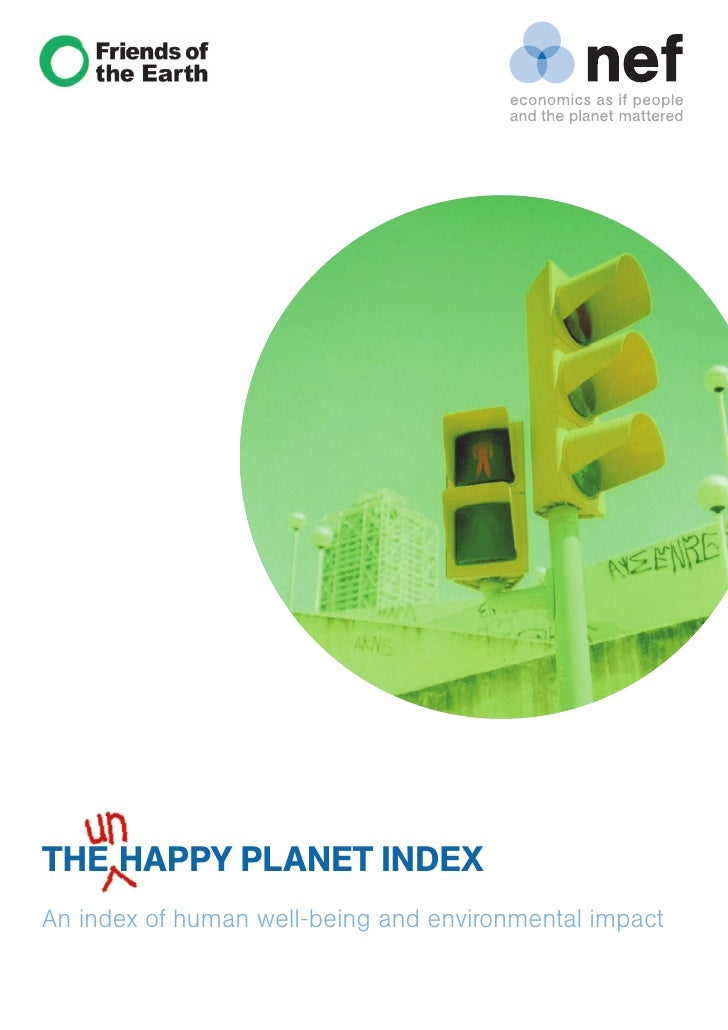 THE HAPPY PLANET INDEX An index of human well-being and environmental impact