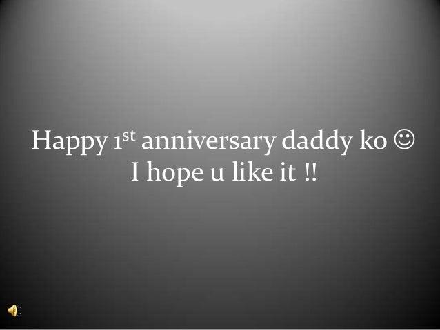 Happy st anniversary daddy ko 