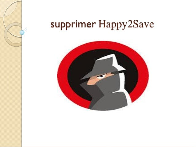 supprimer Happy2Save