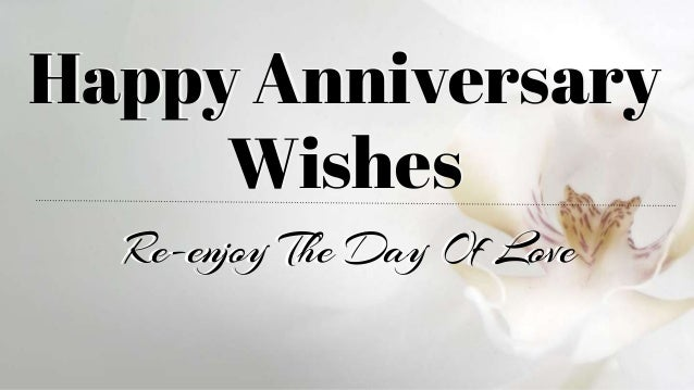 Happy Anniversary Wishes - Re-enjoy The Day Of Love