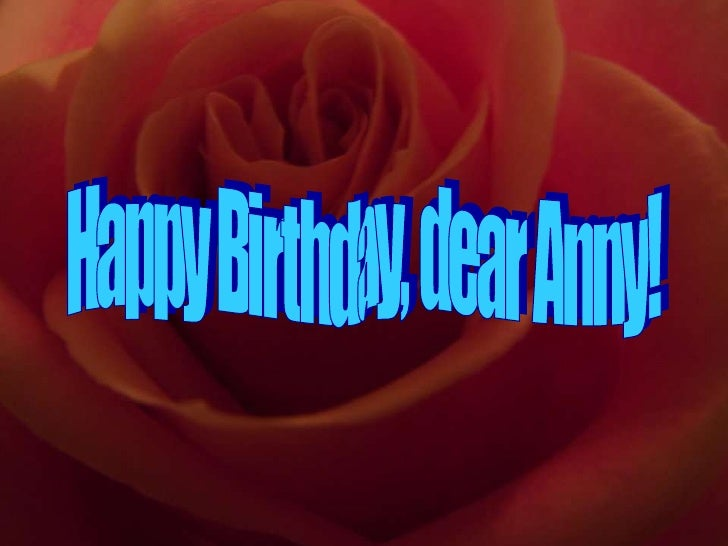Happy Birthday, dear Anny!
