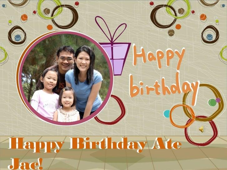 Happy Birthday AteHappyJac!Jac!