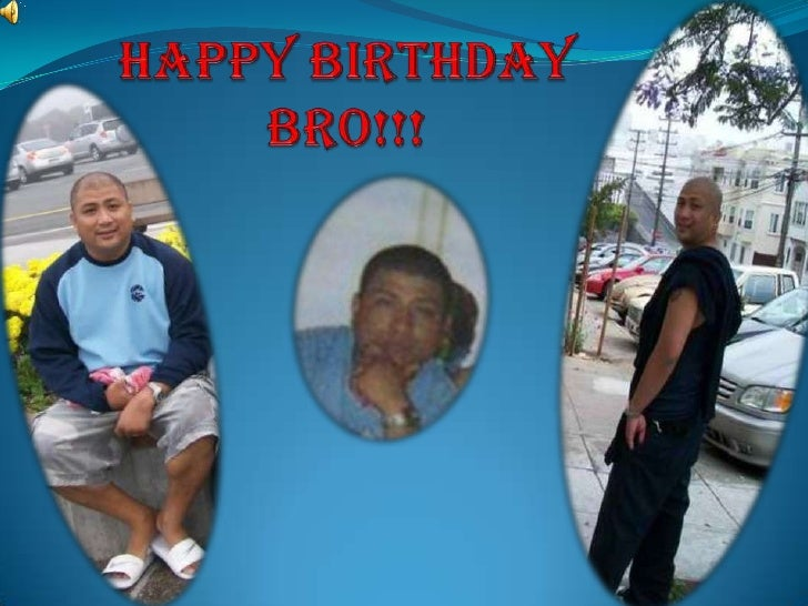 Happy Birthday Bro!!!<br />
