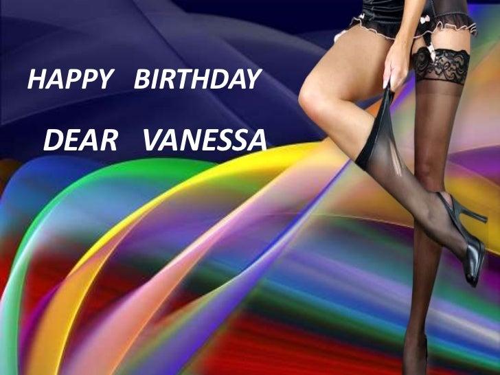 HAPPY BIRTHDAYDEAR VANESSA