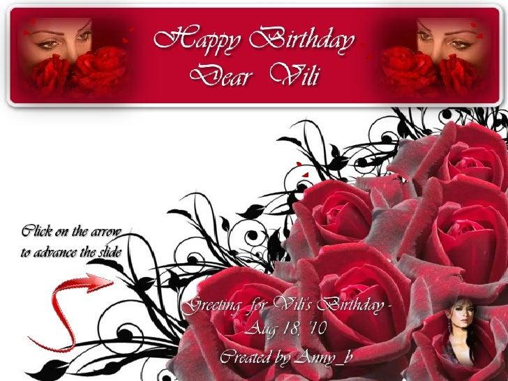 Happy Birthday Dear Vili (Greeting for Vili's Birthday - Aug 18, '10 )
