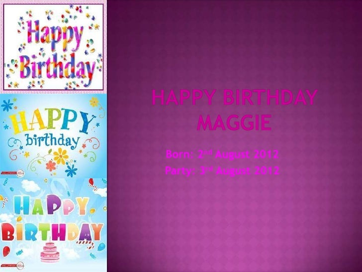Happy birthday maggie powerpoint