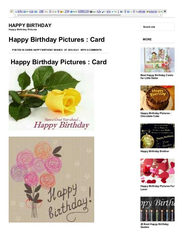 3/25/2015 HappyBirthdayPictures:CardHappyBirthday http://happybirthdaypictures.co/happybirthdaypicturescard/ 1/...