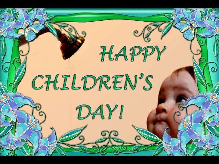 HAPPY<br />CHILDREN'S<br />DAY!<br />