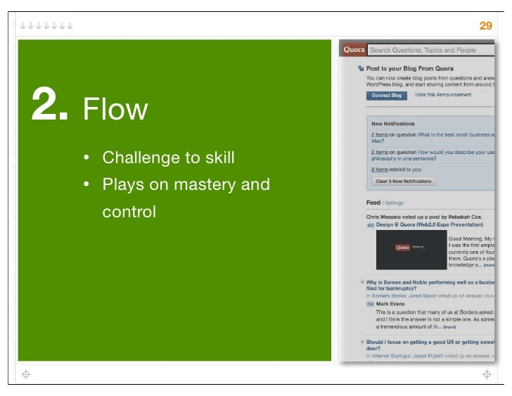 292. Flow   •   Challenge to skill   •   Plays on mastery and       control
