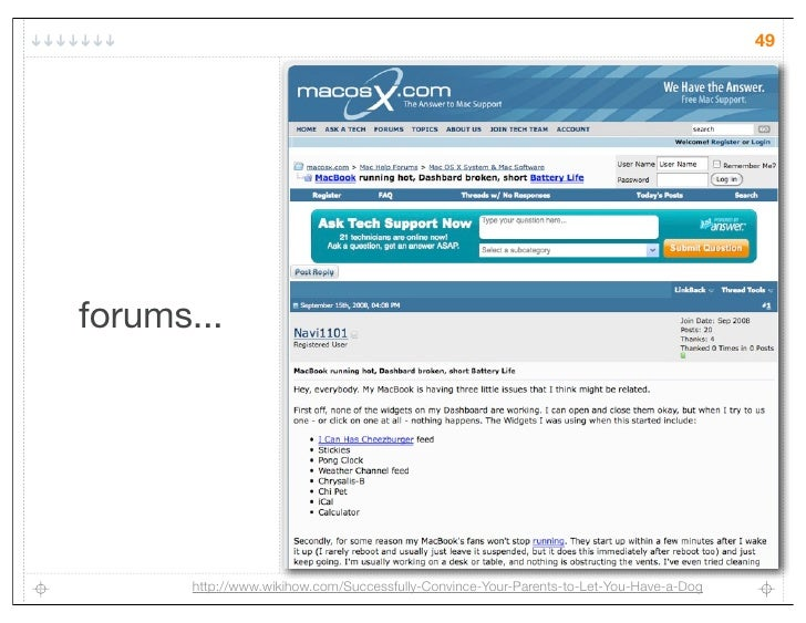 49forums...       http://www.wikihow.com/Successfully-Convince-Your-Parents-to-Let-You-Have-a-Dog