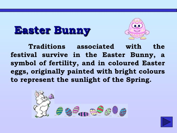 """In Britain parents say to their children: -When you are good, """"Easter Bunny"""" gives you chocolate eggs"""