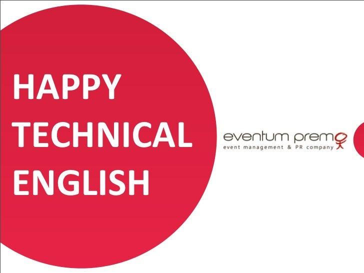 HAPPY TECHNICAL ENGLISH                1