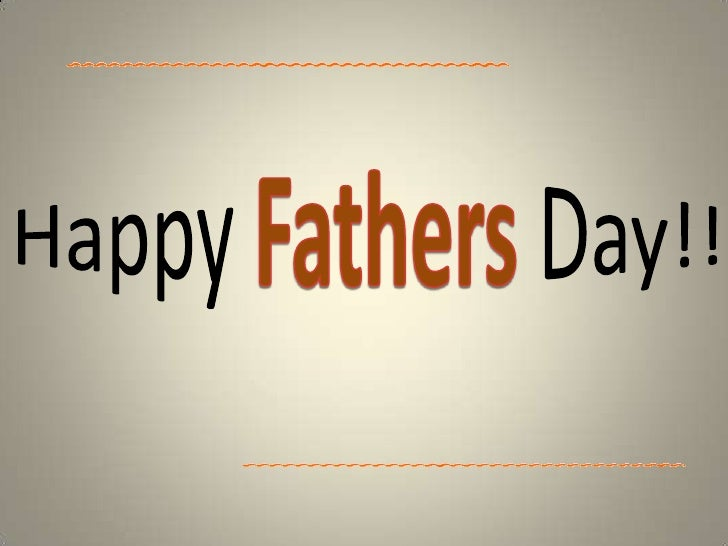 Happy Fathers Day!!<br />