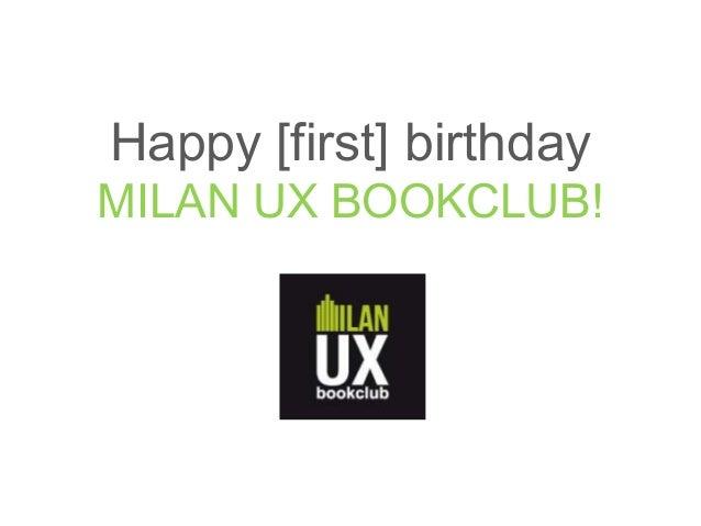 Happy [first] birthdayMILAN UX BOOKCLUB!