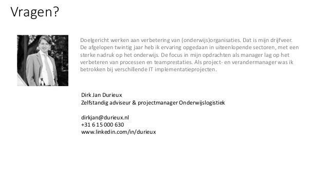 Happy flow:Onderwijslogistiek vertaald naar systemen Dirk Jan Durieux