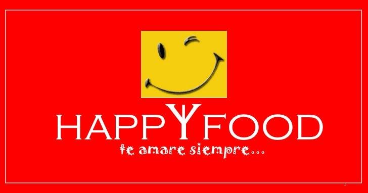 happ y food te amare siempre...