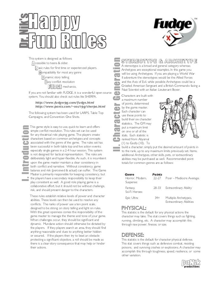 Dr. Niks  Happy           Fun Rules            This system is designed as follows:                                        ...
