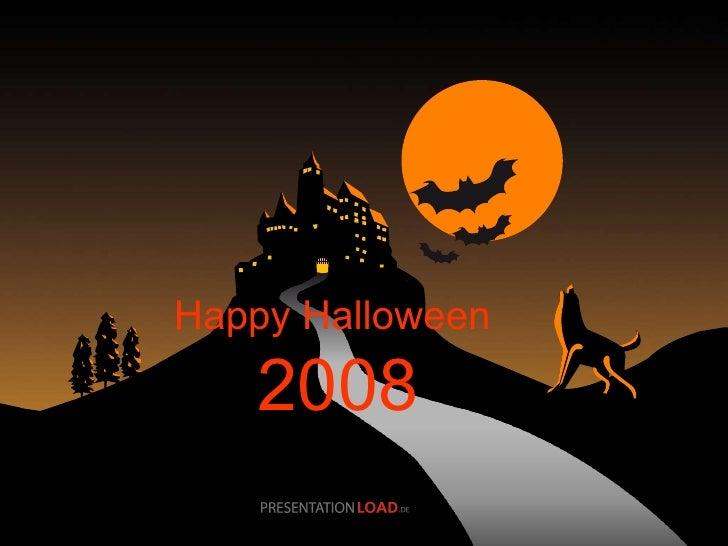 Happy Halloween   2008
