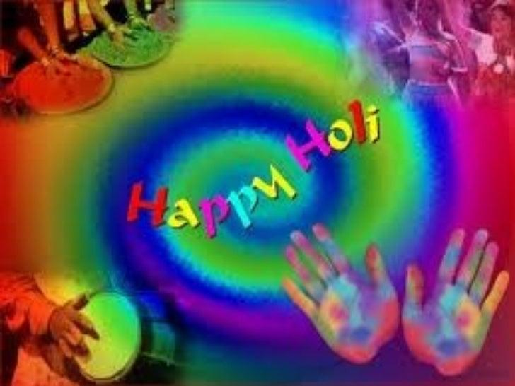 IntroductionHoli(होली), is a religiousspringfestival celebratedbyHindus to remember the burning of Holika. Itis also k...