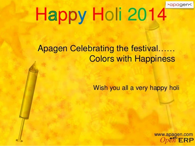 Apagen Celebrating the festival…… Colors with Happiness Wish you all a very happy holi www.apagen.com H p Holi 2014