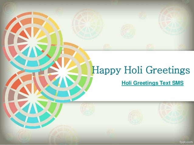 Happy holi greetings messages sms quotes downlaod happy holi greetings holi greetings text sms m4hsunfo