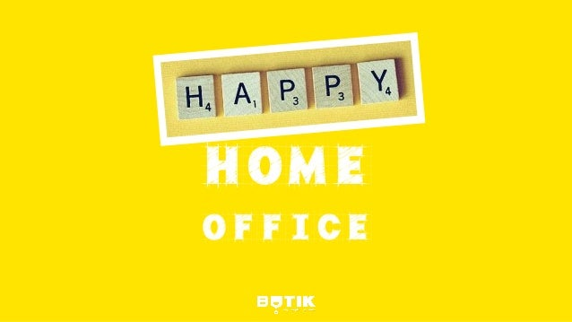 HAPPY HOME OFFICE