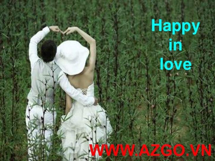Happy in love<br />WWW.AZGO.VN<br />