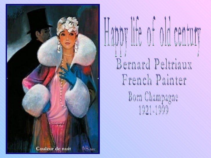 Happy life  of  old century Bernard Peltriaux French Painter Born Champagne  1921-1999 Couleur de nuit