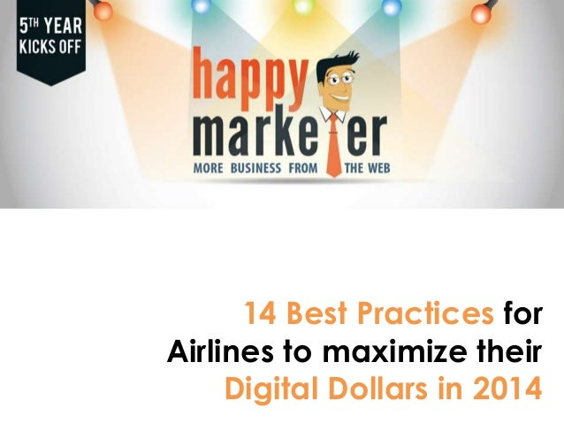 14 Best Practices for Airlines to maximize their Digital Dollars in 2014