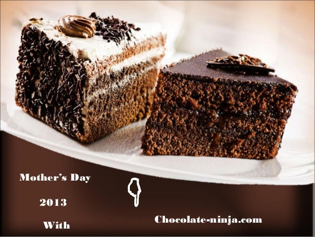 WithChocolate-ninja.comMother's Day2013