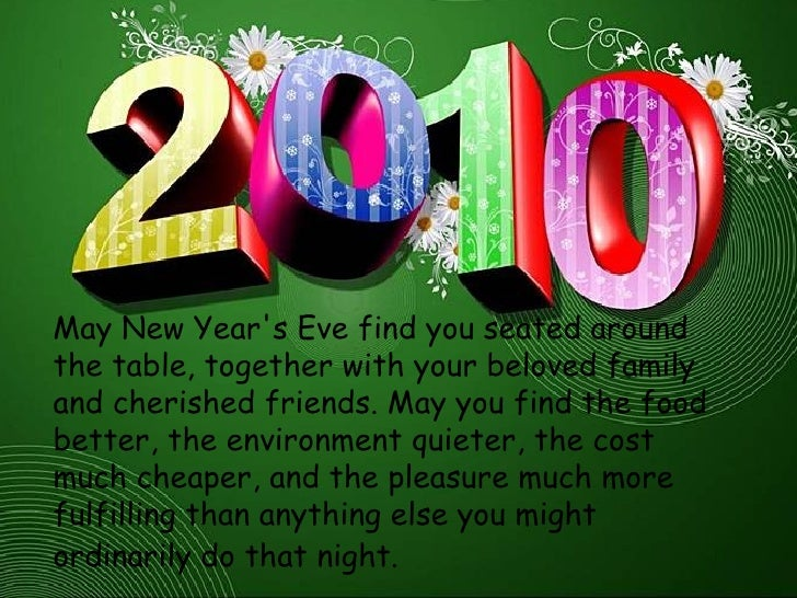 <ul><li>May New Year's Eve find you seated around the table, together with your beloved family and cherished friends. May ...