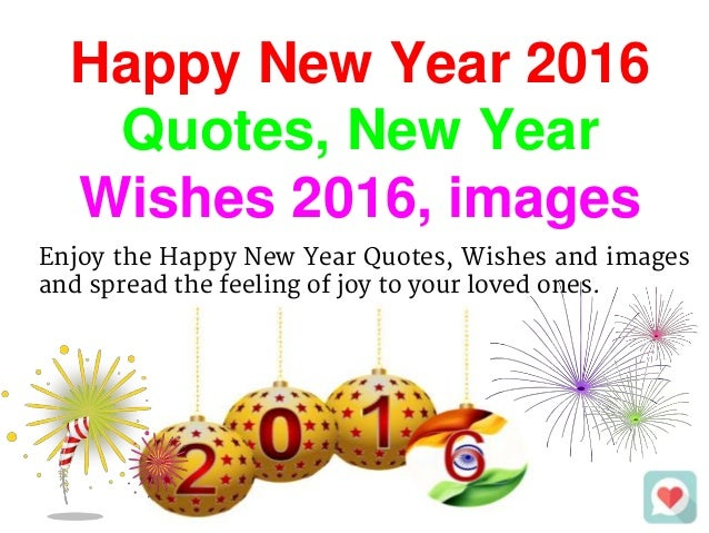 Happy New Year 2016 Quotes, Wishes and Images