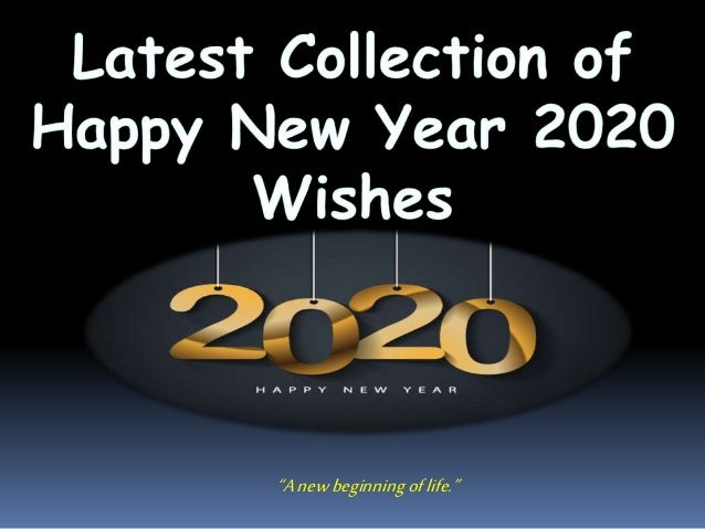 Best Collection Happy New Year 2020 Wishes Quotes Images Celebrati