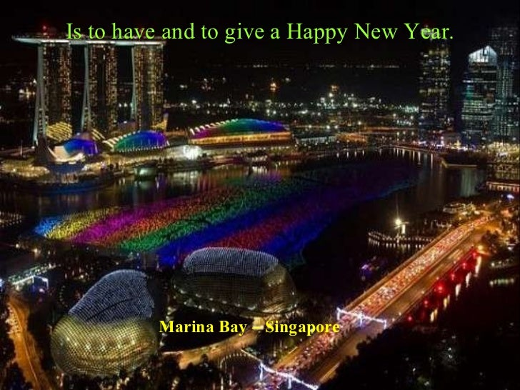 16 marina bay singapore is to have and to give a happy new year