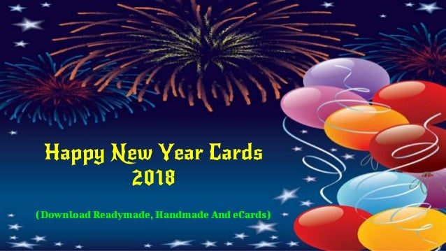 happy new year cards 2018 download readymade handmade and ecards