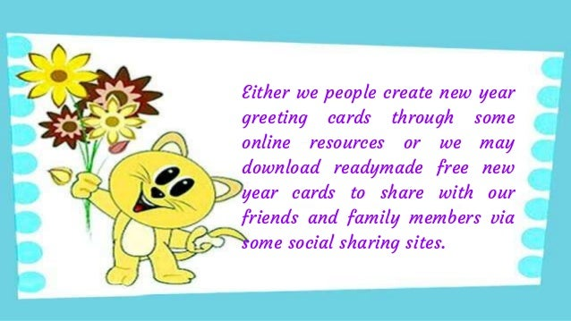 3 either we people create new year greeting cards through some online