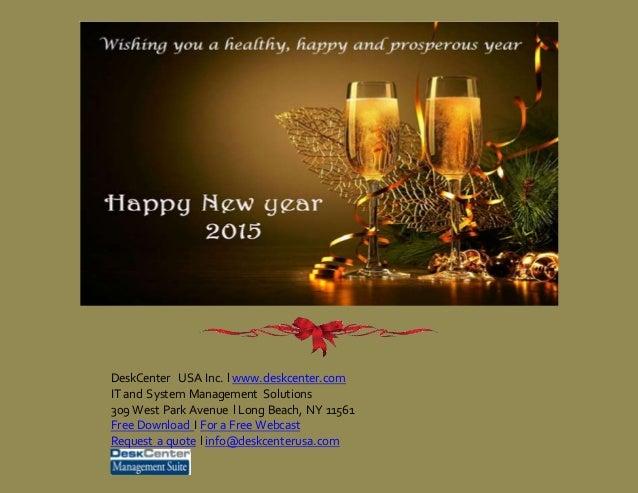 DeskCenter USA Inc. l www.deskcenter.com IT and System Management Solutions 309 West Park Avenue l Long Beach, NY 11561 Fr...