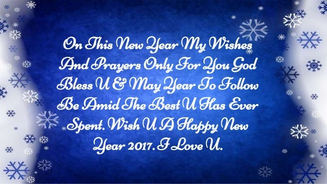 wish u a happy new year 2017 i love u 4