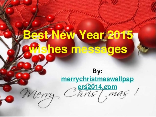 best new year 2015 wishes messages by merrychristmaswallpap