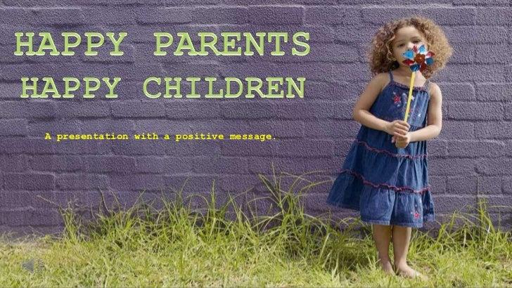 Happy Parents And Happy Children
