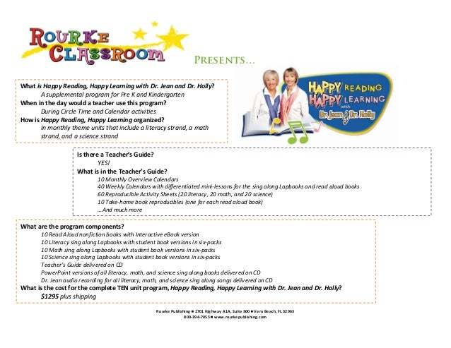 Presents…What is Happy Reading, Happy Learning with Dr. Jean and Dr. Holly?       A supplemental program for Pre K and Kin...