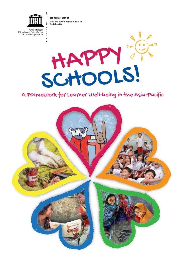 HAPPY SCHOOLS! $ )UDPHZRUN IRU /HDUQHU :HOOEHLQJ LQ WKH $VLD3DFLñFDPHZRUN IRU /HDUQHU :HOOEHLQJ LQ WKH $VLD
