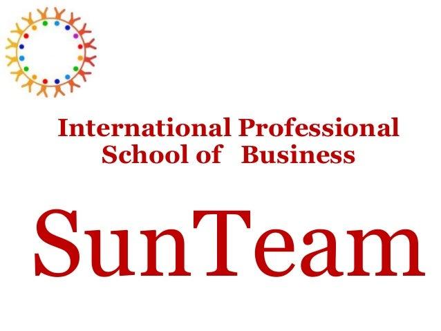 International Professional School of Business SunTeam