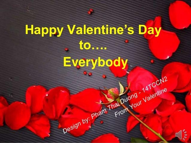 Happy Valentine's Day to…. Everybody