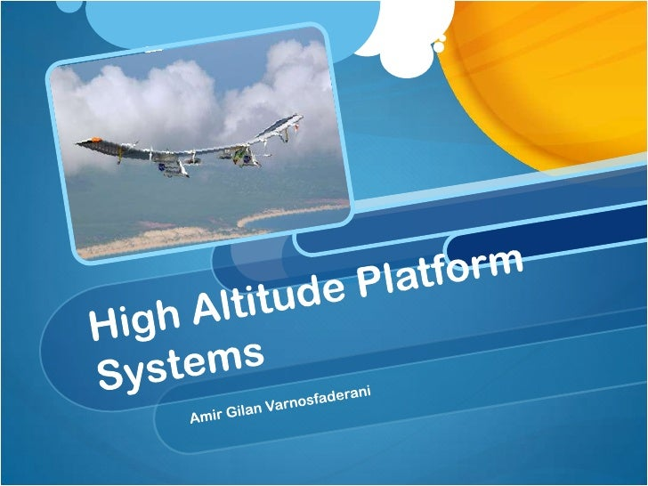 high altitude platform thesis Thesis november 2015 this paper sheds the light on coexistence of high altitude platform and wimax systems as well as sharing same frequency in same coverage area.
