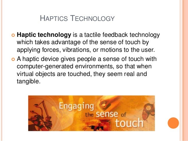 advantages of haptics Hibiting the advantages of closed-loop force control in linear disturbance observer and requires no additional the haptic controller determines motor torque.