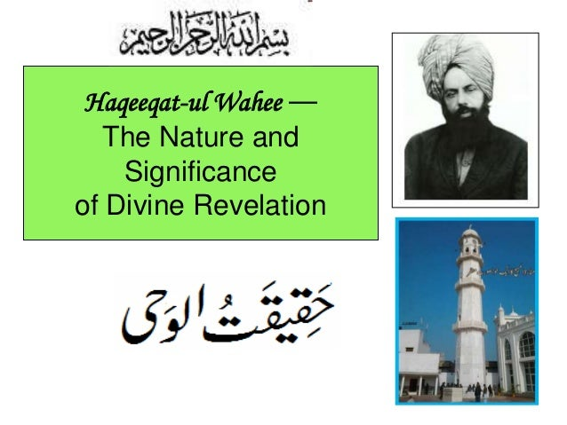 1 Haqeeqat-ul Wahee — The Nature and Significance of Divine Revelation